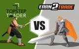 earn2trade vs. Topstep