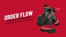 ¿Qué es el Order Flow?