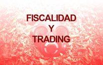 Tributación con Cuentas de Trading Financiadas